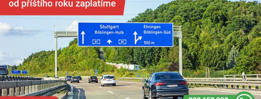 Německé dálnice od 2019 zpoplatněné